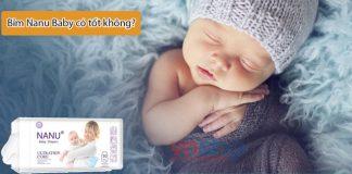 Nỉm Nanu Baby có tốt không? Sản xuất ở đâu?