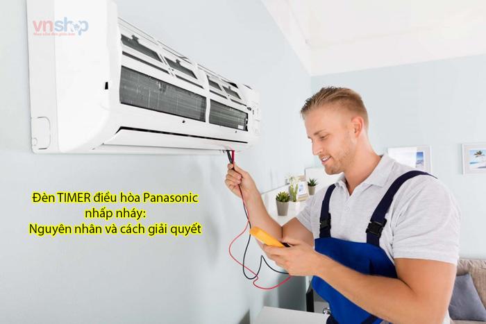 Đèn TIMER điều hòa Panasonic nhấp nháy: Nguyên nhân và cách giải quyết