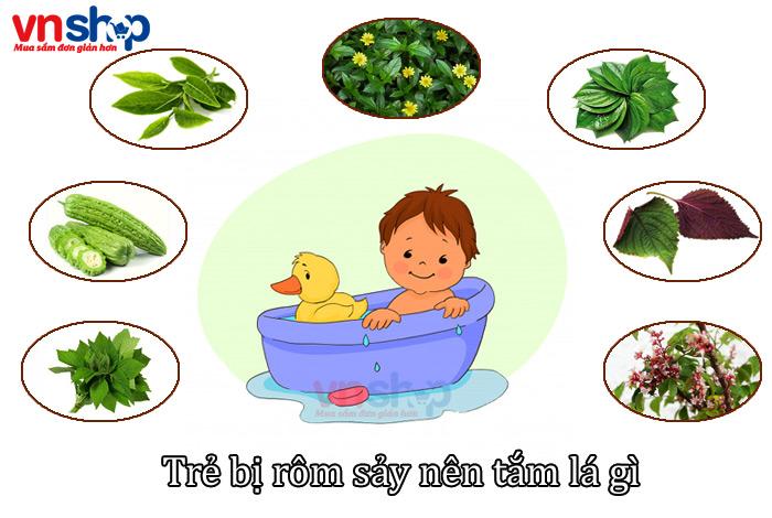Trẻ bị rôm sảy nên tắm lá gì nhanh hết, hiệu quả